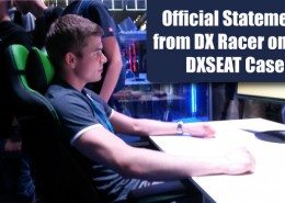 Statement from DXRacer on the DXSEAT Case.